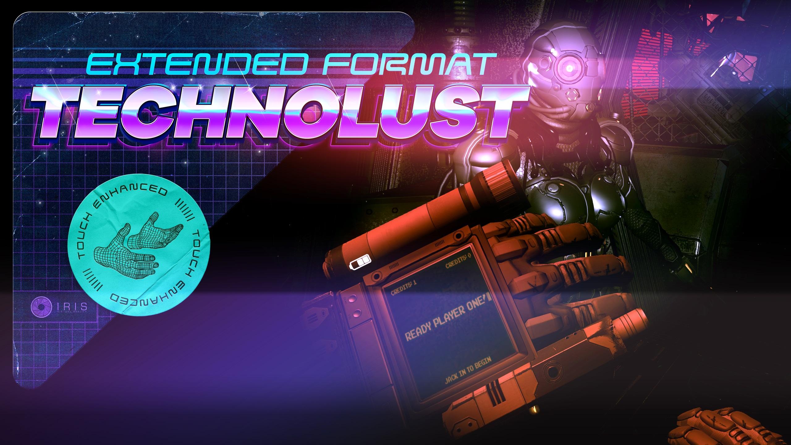 Technolust & Technolust Extended Format